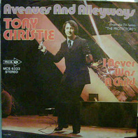 Tony Christie - Avenues And Alleyways / I Never Was A Child