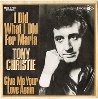 Tony Christie - I Did What I Did for Maria
