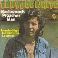 Tony Joe White - Backwoods Preacher Man