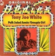 Tony Joe White - Polk Salad Annie / Groupie Girl