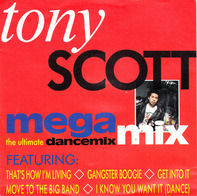 Tony Scott - Megamix - The Ultimate Dancemix