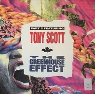 Tony Scott - The Greenhouse Effect