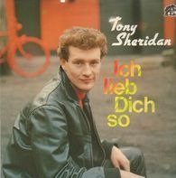 Tony Sheridan - Ich Lieb Dich So