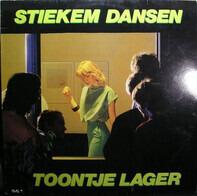 Toontje Lager - Stiekem Dansen