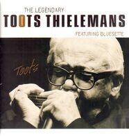 Toots Thielemans - Legendary Toots Thielemans