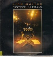 Toots Thielemans - Slow Motion