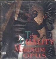 Top Quality - Magnum Opus