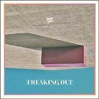 TORO Y MOI - FREAKING OUT -EP-