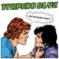 Torpedo Boyz - Are You Talking To Me? (Part 2)