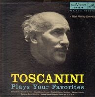 Toscanini - Plays Your Favorites