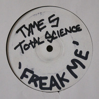 Total Science - Freak Me / Sophisticated Bitch