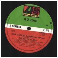 Touch Of Class - Keep Dancin