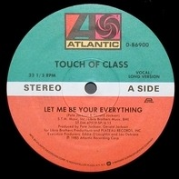 Touch Of Class - Let Me Be Your Everything