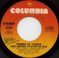 Tower Of Power - Ain't Nothin' Stoppin' Us Now / Because I Think The World Of You