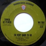 Tower Of Power - So Very Hard To Go / Clean Slate
