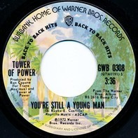 Tower Of Power - You're Still A Young Man / So Very Hard To Go