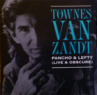 Townes Van Zandt - Pancho & Lefty (Live & Obscure)