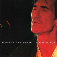 Townes Van Zandt - Road Songs