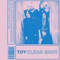 Toy - Clear Shot (lp+mp3)
