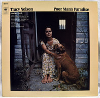 Tracy Nelson / Mother Earth - Poor Man's Paradise