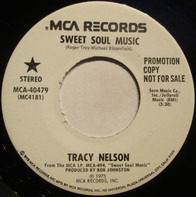Tracy Nelson - Sweet Soul Music / Nothing I Can't Handle