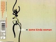Traffic - Some Kinda Woman
