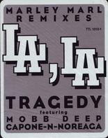 Tragedy, Tragedy Khadafi - LA, LA (Marley Marl Remixes)