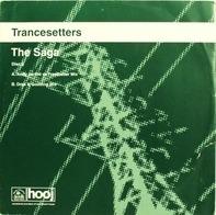 Trancesetters - The Saga