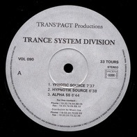 Trance System Division - Ypnotic Source
