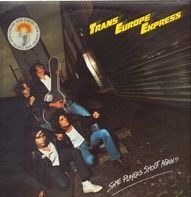 Trans Europe Express - Same Players Shoot Again!!