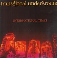 Transglobal Underground - International Times