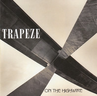 Trapeze - On the Highwire