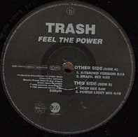 Trash - Feel The Power