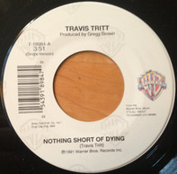 Travis Tritt - Nothing Short Of Dying