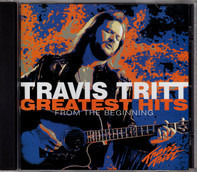 Travis Tritt - Greatest Hits - From The Beginning