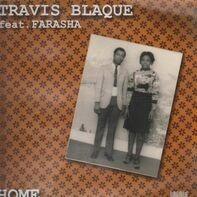 Travis Blaque Featuring Farasha - HOME