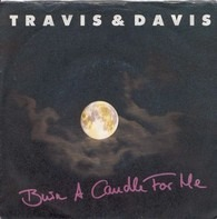 Travis & Davis - Burn A Candle For Me