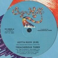 Treacherous Three - Gotta Rock / Turn It Up