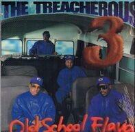 Treacherous Three - Old School Flava