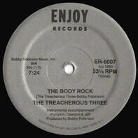 Treacherous Three - the body rock