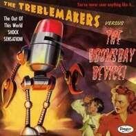 TREBLEMAKERS - VS DOOMSDAY DEVICE