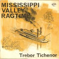 Trebor Tichenor - Mississippi Valley Ragtime
