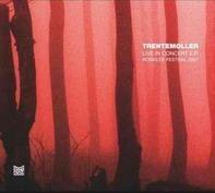 Trentemöller - Live In Concert E.P.