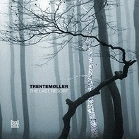 Trentemoller - Last Resort -Gatefold-