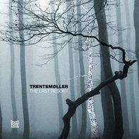 Trentemoller - Last Resort -Gatefold-