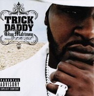 Trick Daddy - Thug Matrimony: Married to the Streets