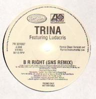Trina - B R Right (SNS Remix)