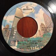 Trio - Da Da Da (I Don't Love You You Don't Love Me Aha Aha Aha)