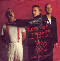 Trio - Herz Ist Trumpf (Dann Rufst Du An...) / Girl Girl Girl