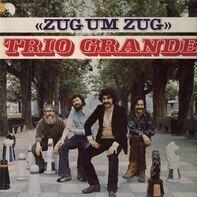 Trio Grande - Zug Um Zug